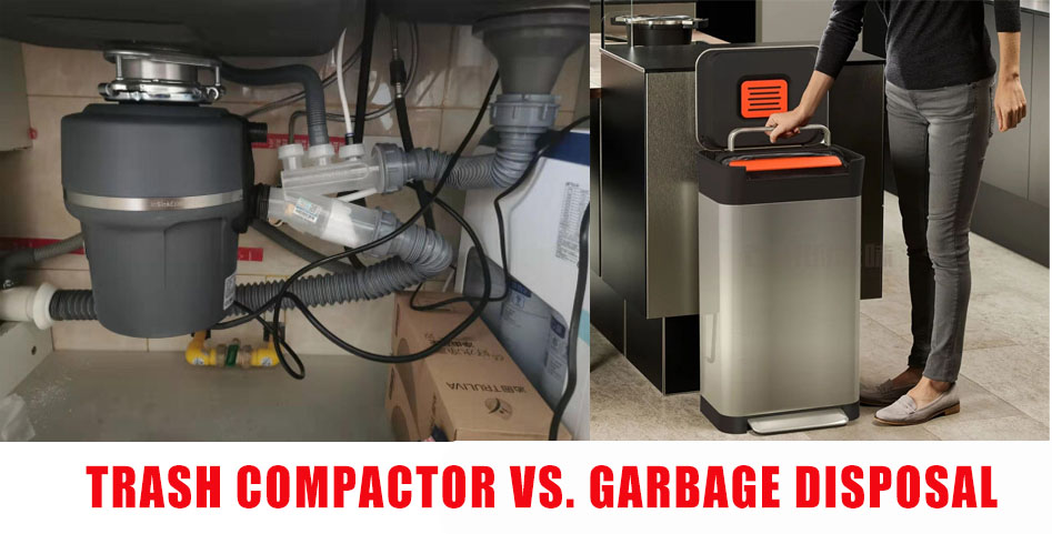 Trash Compactor Vs. Garbage Disposal
