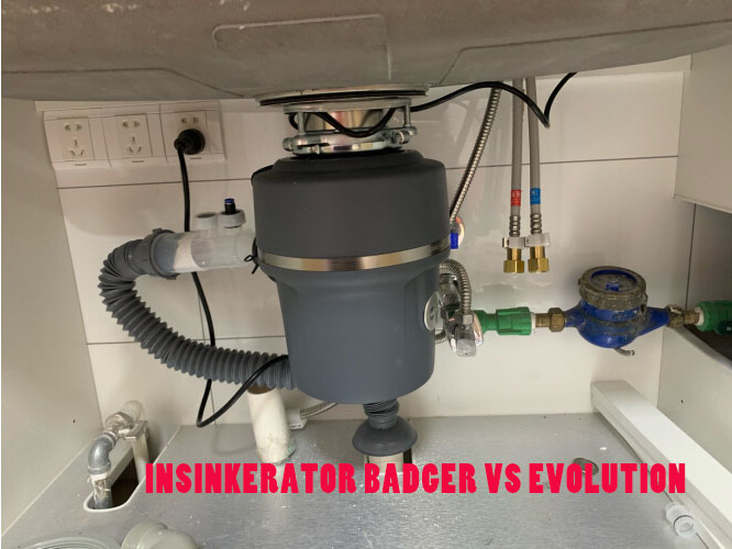 Insinkerator Badger Vs Evolution